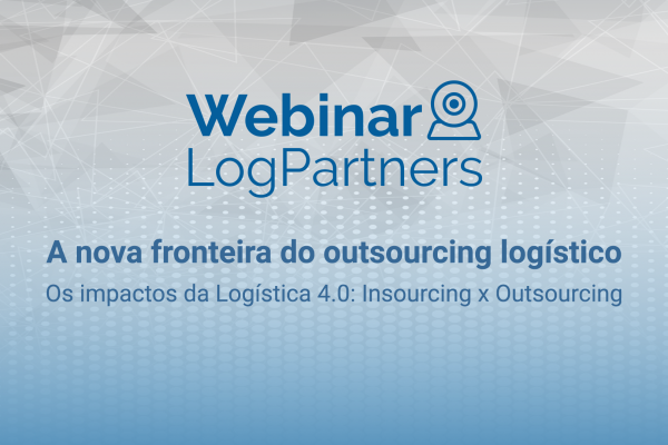 [WEBINAR] A nova fronteira do outsourcing logístico